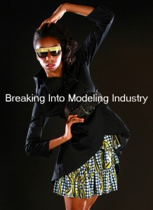 How to Break Into Modeling